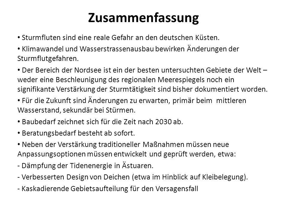 Zusammenfassung Sturmfluten sind eine reale Gefahr an den deutschen Küsten. Klimawandel und Wasserstrassenausbau bewirken Änderungen der Sturmflutgefa