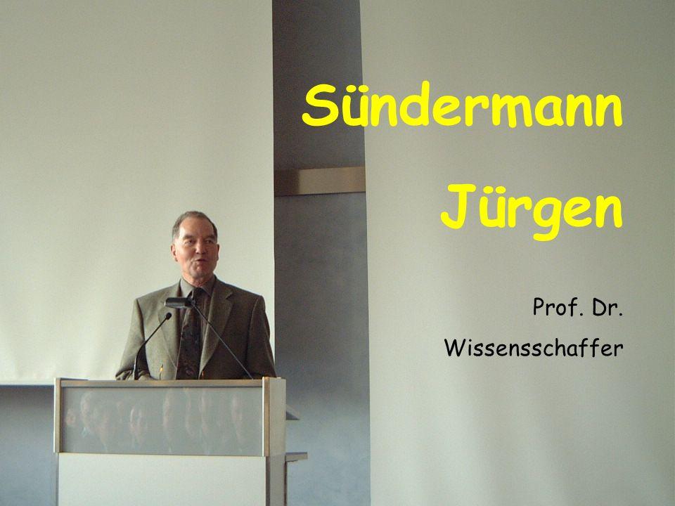 Sündermann Jürgen Prof. Dr. Wissensschaffer