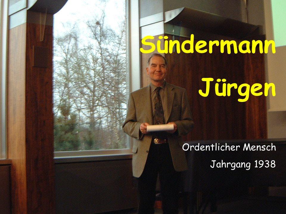 Sündermann Jürgen Ordentlicher Mensch Jahrgang 1938