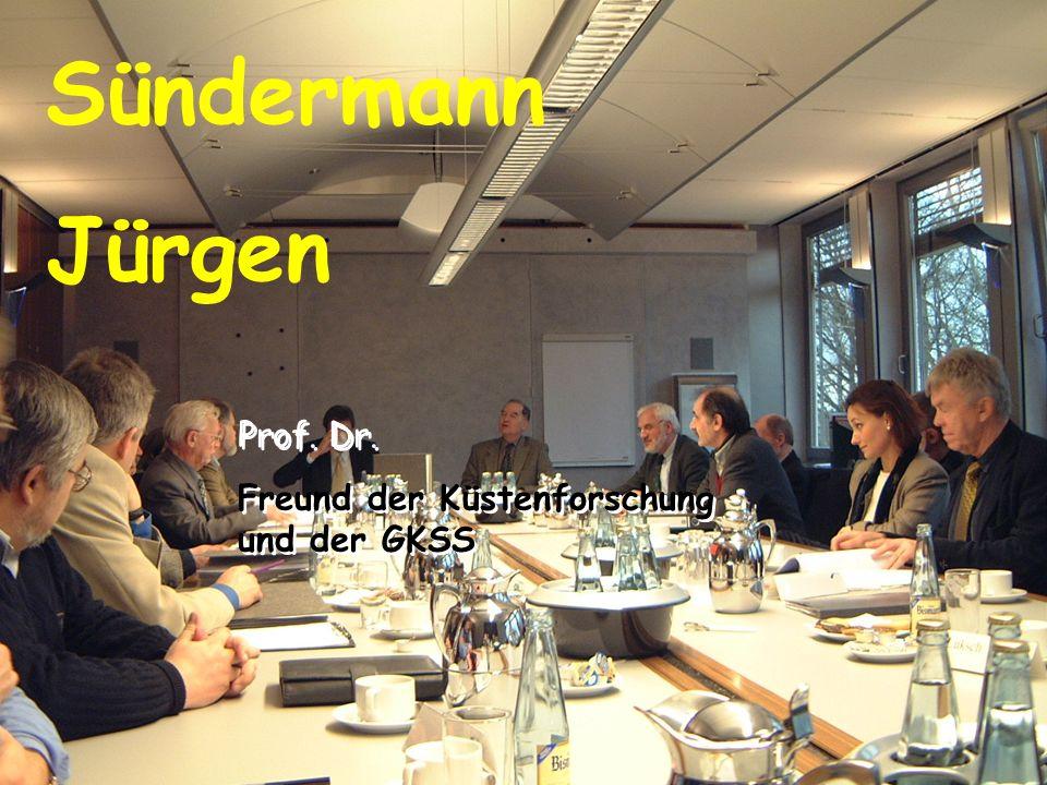 Sündermann Jürgen Prof. Dr. Freund der Küstenforschung und der GKSS Prof.
