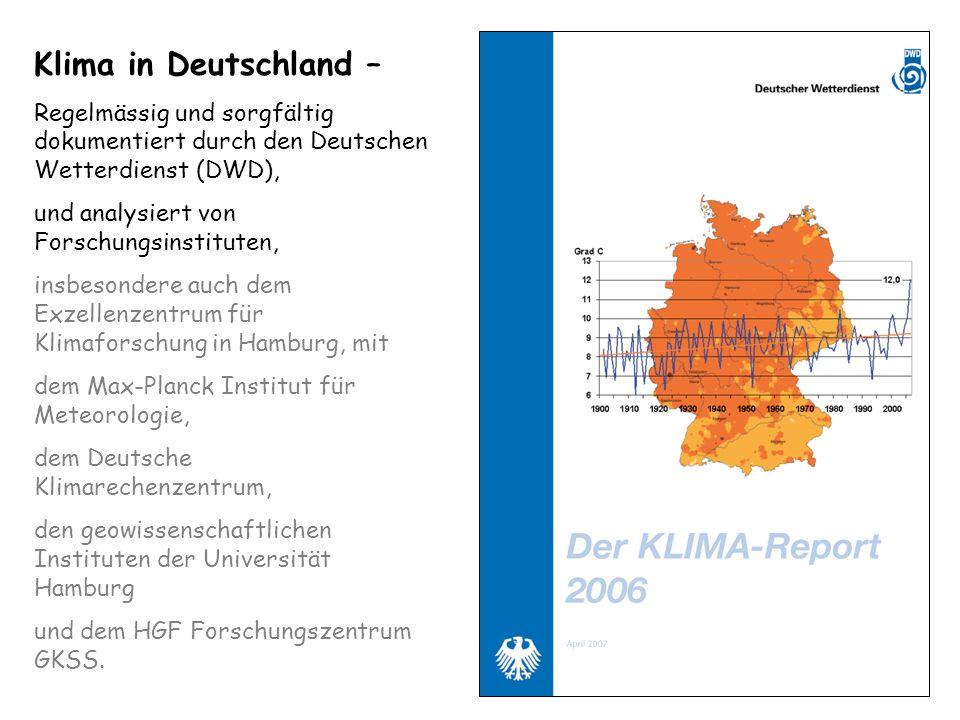Klima in Deutschland – Regelmässig und sorgfältig dokumentiert durch den Deutschen Wetterdienst (DWD), und analysiert von Forschungsinstituten, insbes