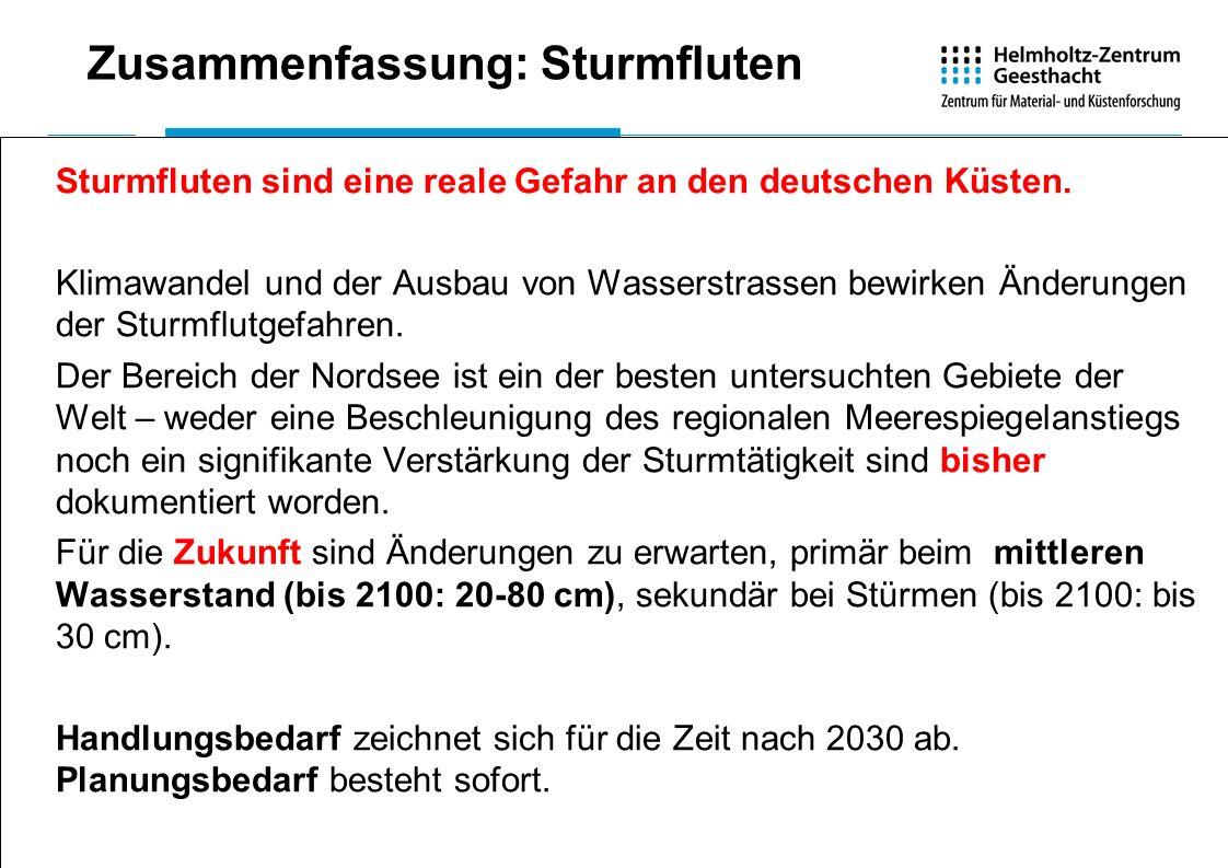 Zusammenfassung: Sturmfluten Sturmfluten sind eine reale Gefahr an den deutschen Küsten. Klimawandel und der Ausbau von Wasserstrassen bewirken Änderu