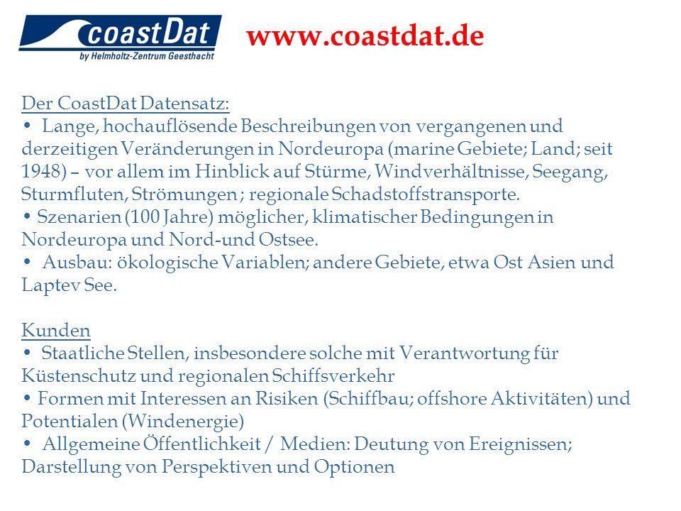 Der CoastDat Datensatz: Lange, hochauflösende Beschreibungen von vergangenen und derzeitigen Veränderungen in Nordeuropa (marine Gebiete; Land; seit 1