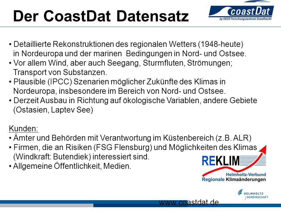 Der CoastDat Datensatz Detaillierte Rekonstruktionen des regionalen Wetters (1948-heute) in Nordeuropa und der marinen Bedingungen in Nord- und Ostsee.