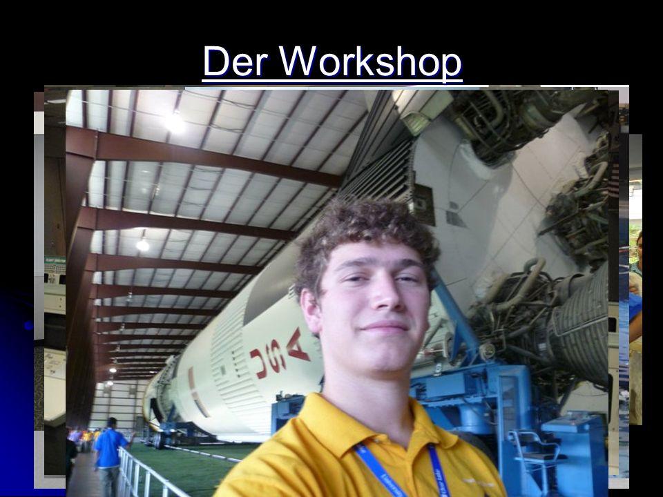 Der Workshop