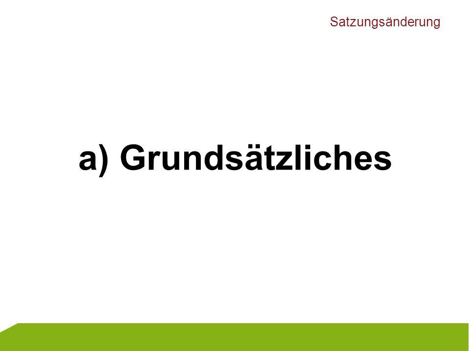 Satzungsänderung -§ 26: Bei dem Namen ist zuerst der Name des LV voranzustellen.
