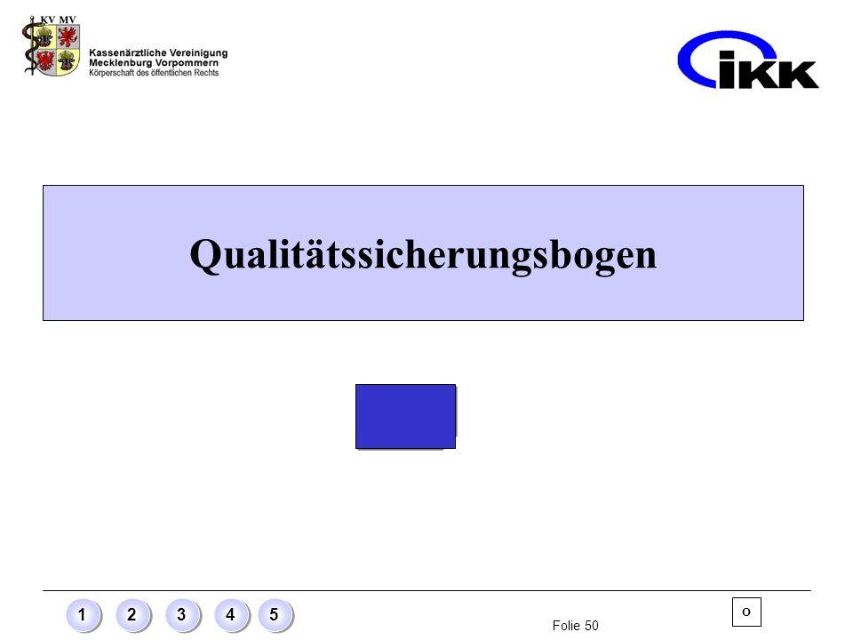 Folie 50 12345 Qualitätssicherungsbogen O
