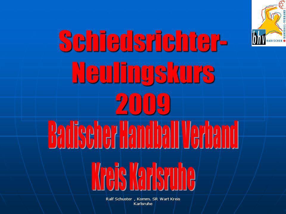 Ralf Schuster, Komm. SR Wart Kreis Karlsruhe Schiedsrichter- Neulingskurs 2009