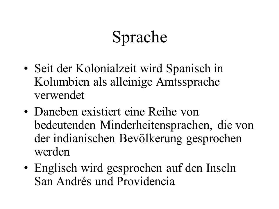 Sprache Seit der Kolonialzeit wird Spanisch in Kolumbien als alleinige Amtssprache verwendet Daneben existiert eine Reihe von bedeutenden Minderheiten