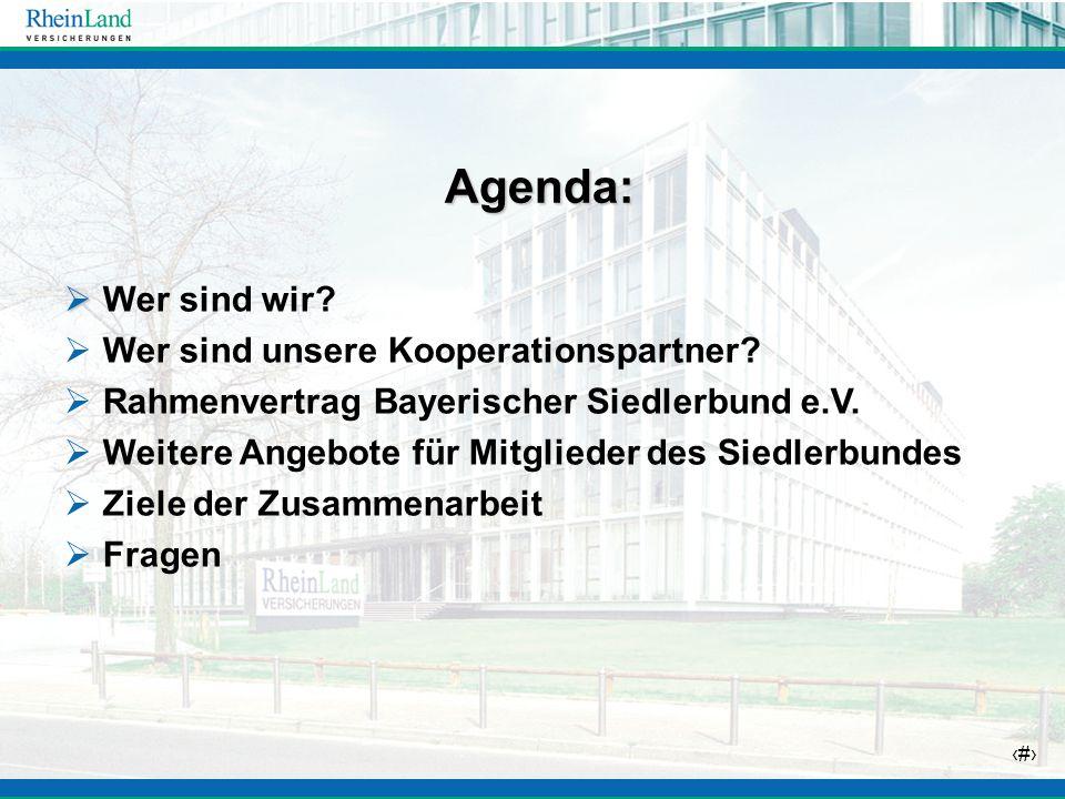 4 Agenda: Agenda: Wer sind wir? Wer sind unsere Kooperationspartner? Rahmenvertrag Bayerischer Siedlerbund e.V. Weitere Angebote für Mitglieder des Si