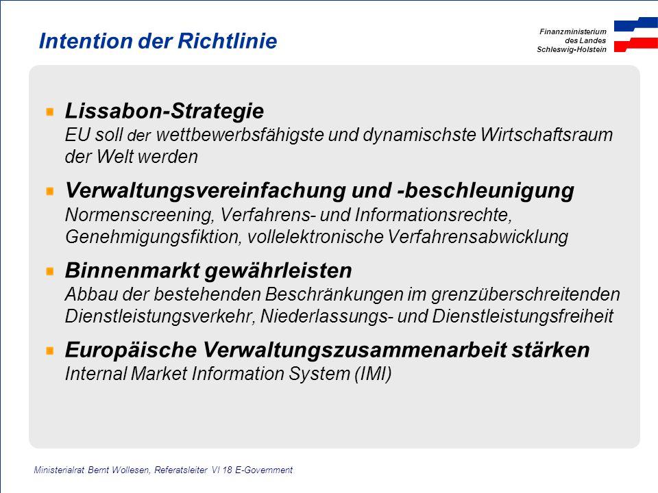 Finanzministerium des Landes Schleswig-Holstein Intention der Richtlinie Lissabon-Strategie EU soll der wettbewerbsfähigste und dynamischste Wirtschaf