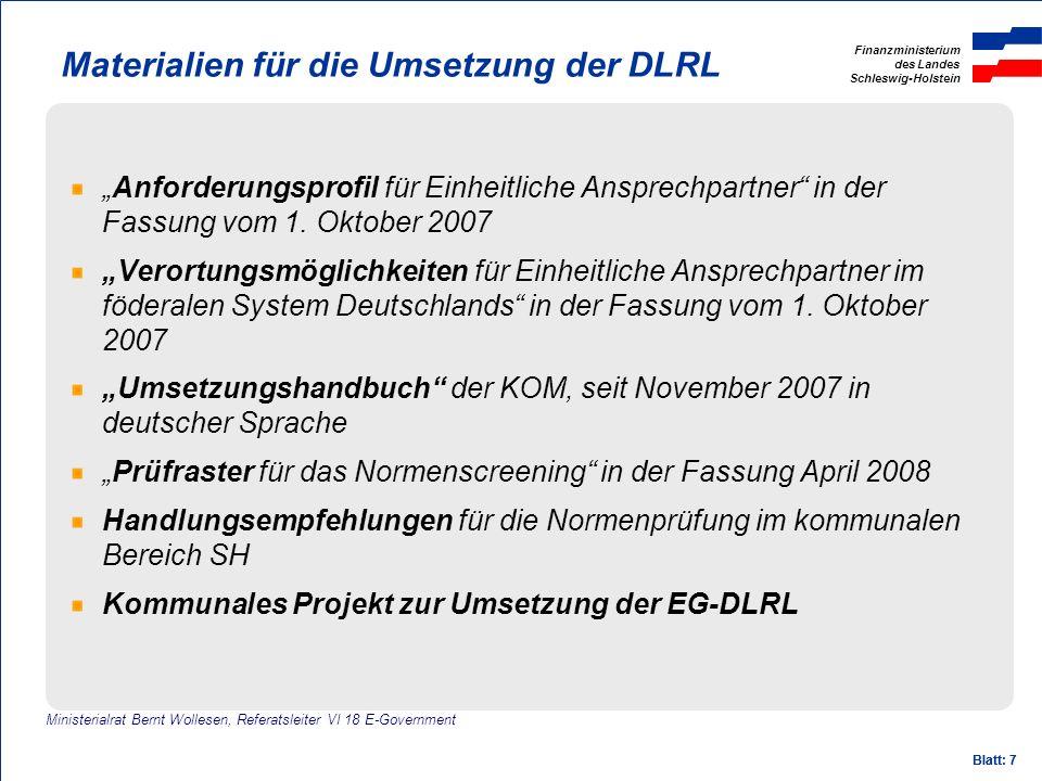 Finanzministerium des Landes Schleswig-Holstein Blatt: 7 Materialien für die Umsetzung der DLRL Anforderungsprofil für Einheitliche Ansprechpartner in