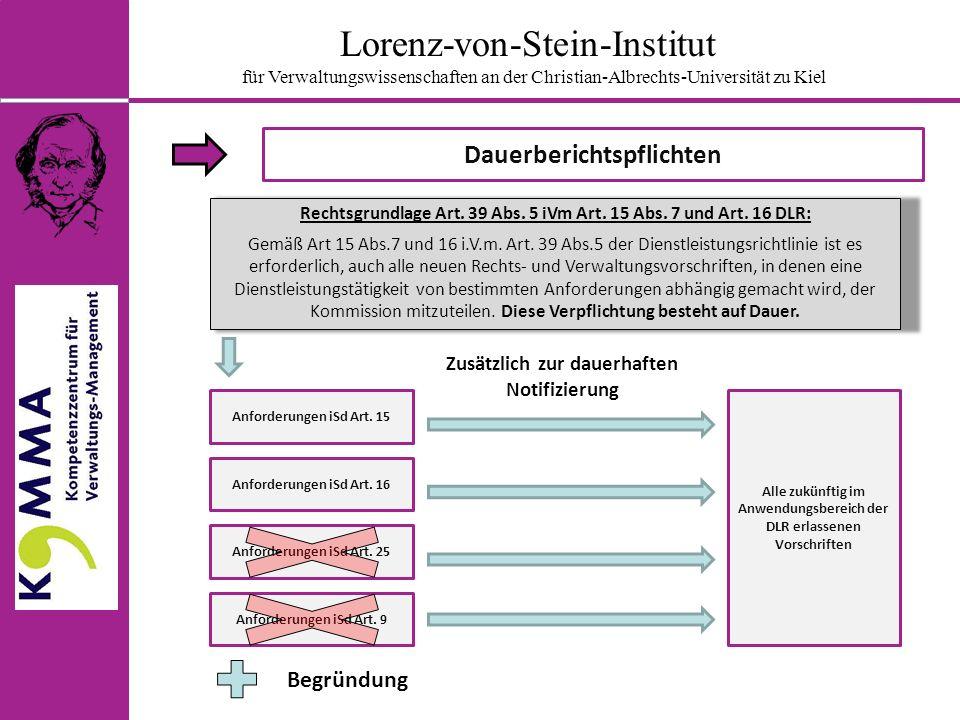 Lorenz-von-Stein-Institut für Verwaltungswissenschaften an der Christian-Albrechts-Universität zu Kiel Dauerberichtspflichten Rechtsgrundlage Art.