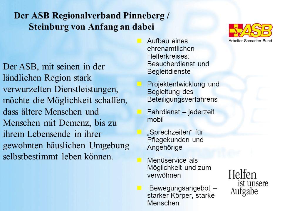 Der ASB Regionalverband Pinneberg / Steinburg von Anfang an dabei nAufbau eines ehrenamtlichen Helferkreises: Besucherdienst und Begleitdienste nProje