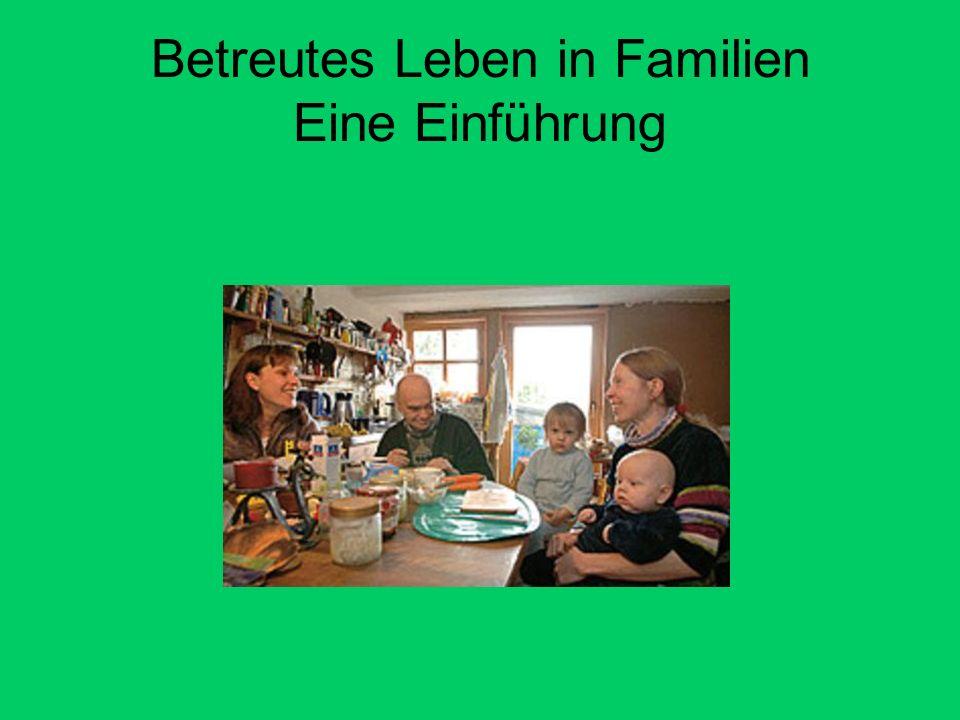 Betreutes Leben in Familien Eine Einführung
