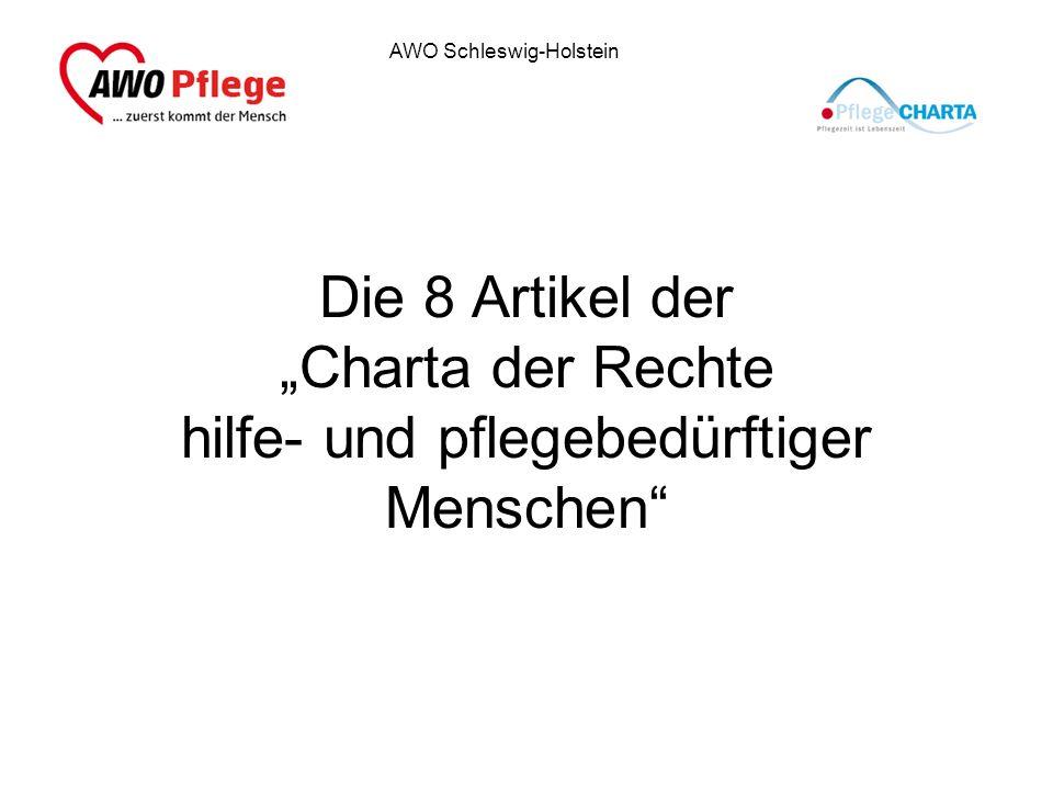 AWO Schleswig-Holstein Die 8 Artikel der Charta der Rechte hilfe- und pflegebedürftiger Menschen