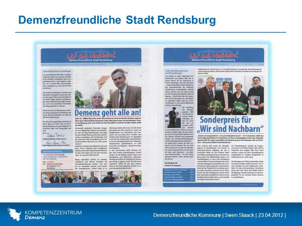 Demenzfreundliche Kommune | Swen Staack | 23.04.2012 | Demenzfreundliche Stadt Rendsburg