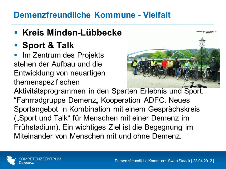 Demenzfreundliche Kommune | Swen Staack | 23.04.2012 | Demenzfreundliche Kommune - Vielfalt Kreis Minden-Lübbecke Sport & Talk Im Zentrum des Projekts