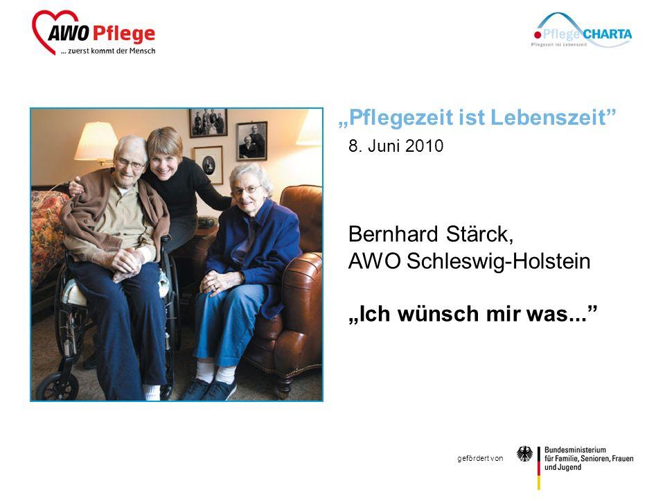 Bernhard Stärck AWO Schleswig-Holstein gefördert von Pflegezeit ist Lebenszeit 8.