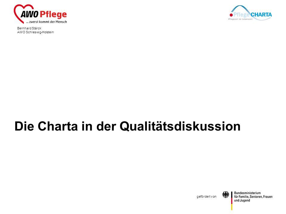 Bernhard Stärck AWO Schleswig-Holstein gefördert von Die Charta in der Qualitätsdiskussion