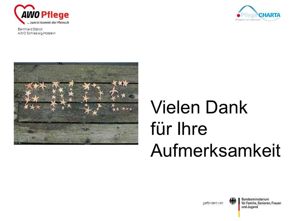 Bernhard Stärck AWO Schleswig-Holstein gefördert von Vielen Dank für Ihre Aufmerksamkeit