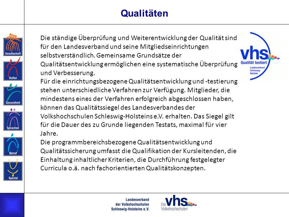 Qualitäten Die ständige Überprüfung und Weiterentwicklung der Qualität sind für den Landesverband und seine Mitgliedseinrichtungen selbstverständlich.