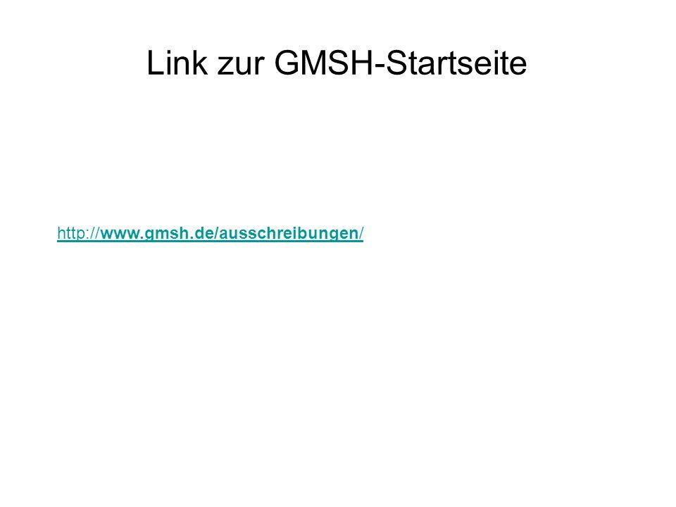 Link zur GMSH-Startseite http://www.gmsh.de/ausschreibungen/