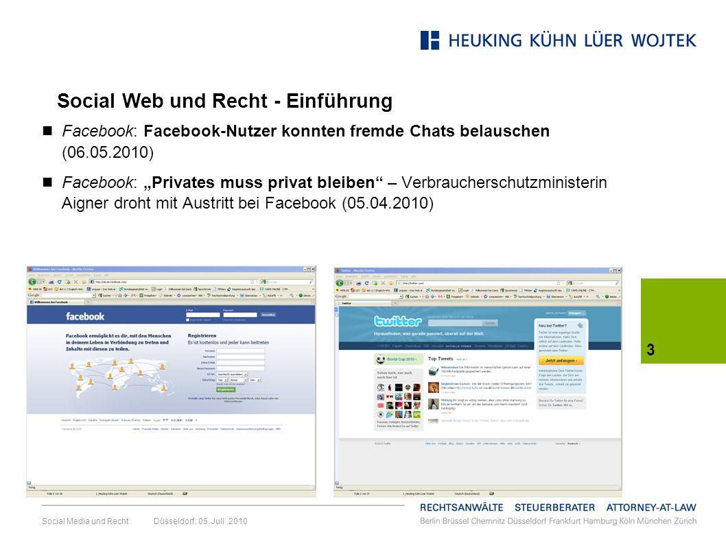 3 Social Media und Recht Düsseldorf, 05. Juli 2010 Facebook: Facebook-Nutzer konnten fremde Chats belauschen (06.05.2010) Facebook: Privates muss priv
