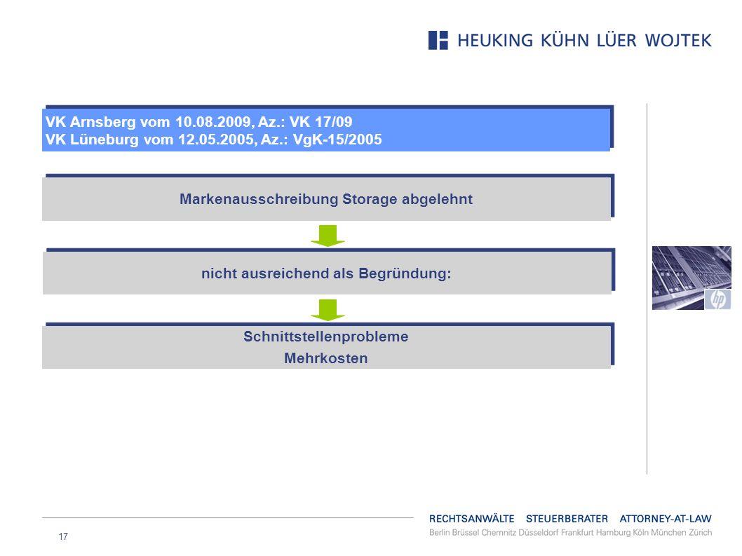 17 VK Arnsberg vom 10.08.2009, Az.: VK 17/09 VK Lüneburg vom 12.05.2005, Az.: VgK-15/2005 VK Arnsberg vom 10.08.2009, Az.: VK 17/09 VK Lüneburg vom 12