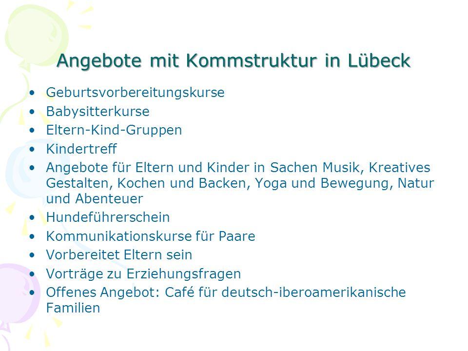 Angebote mit Kommstruktur in Lübeck Geburtsvorbereitungskurse Babysitterkurse Eltern-Kind-Gruppen Kindertreff Angebote für Eltern und Kinder in Sachen