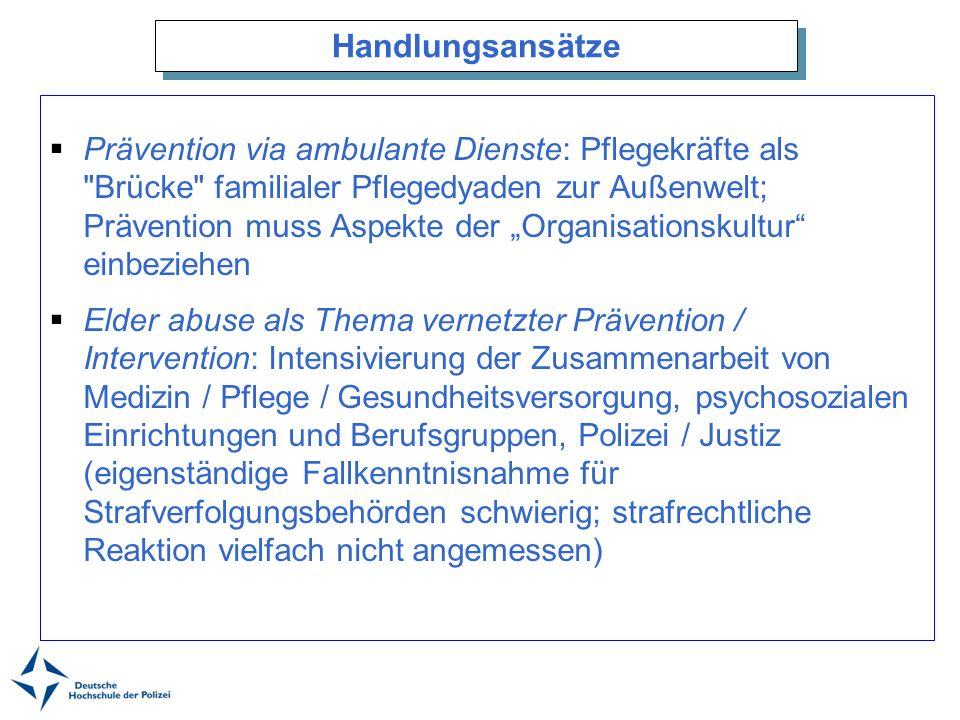 Handlungsansätze Prävention via ambulante Dienste: Pflegekräfte als