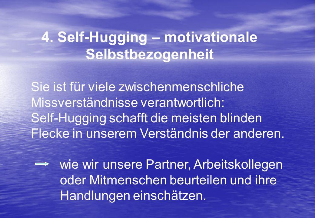 Sie ist für viele zwischenmenschliche Missverständnisse verantwortlich: Self-Hugging schafft die meisten blinden Flecke in unserem Verständnis der and
