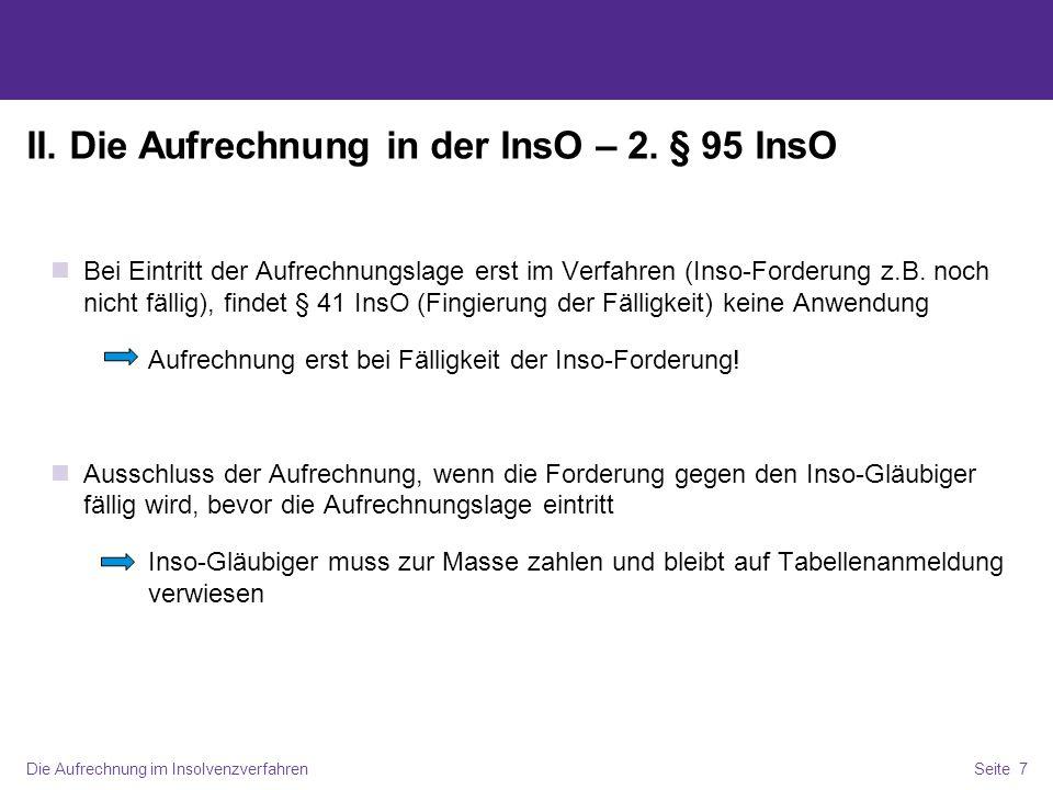Die Aufrechnung im InsolvenzverfahrenSeite 8 II.Aufrechnung in der InsO – 3.
