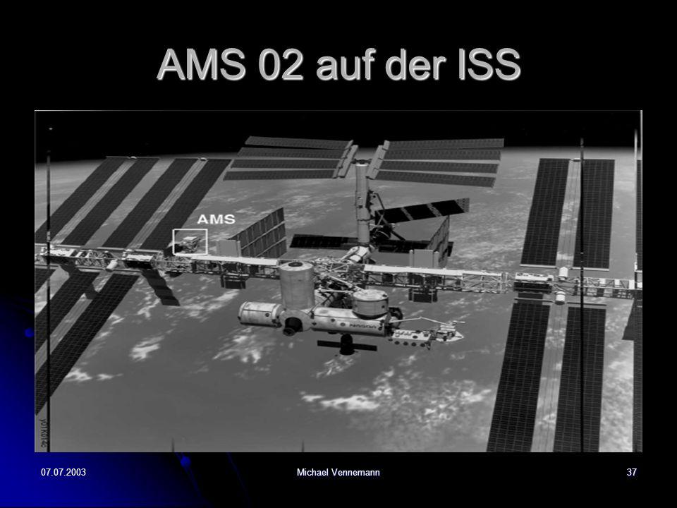 07.07.2003Michael Vennemann37 AMS 02 auf der ISS