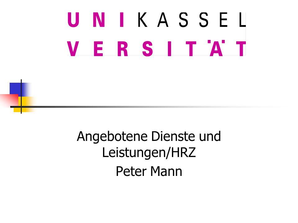 Angebotene Dienste und Leistungen/HRZ Peter Mann