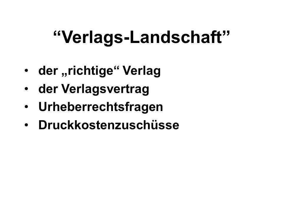 Verlags-Landschaft der richtige Verlag der Verlagsvertrag Urheberrechtsfragen Druckkostenzuschüsse