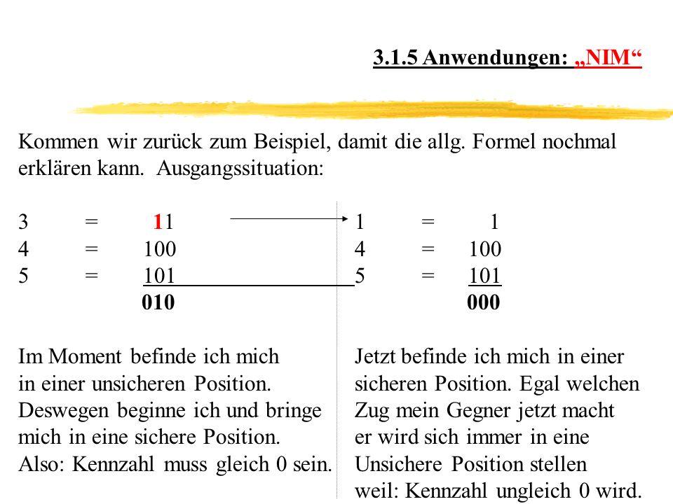 Kommen wir zurück zum Beispiel, damit die allg.Formel nochmal erklären kann.