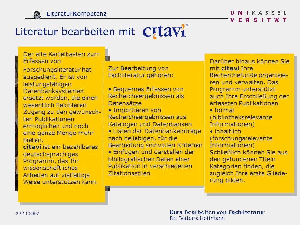 Kurs Bearbeiten von Fachliteratur Dr. Barbara Hoffmann LiteraturKompetenz 29.11.2007 Literatur bearbeiten mit Der alte Karteikasten zum Erfassen von F