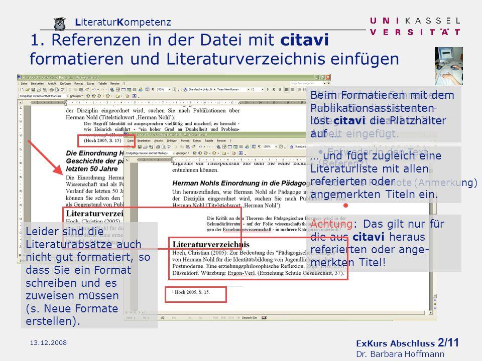 ExKurs Abschluss 3/11 Dr.Barbara Hoffmann LiteraturKompetenz 13.12.2008 2.