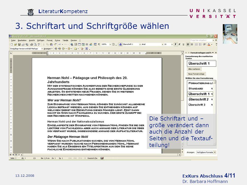 ExKurs Abschluss 5/11 Dr.Barbara Hoffmann LiteraturKompetenz 13.12.2008 4.