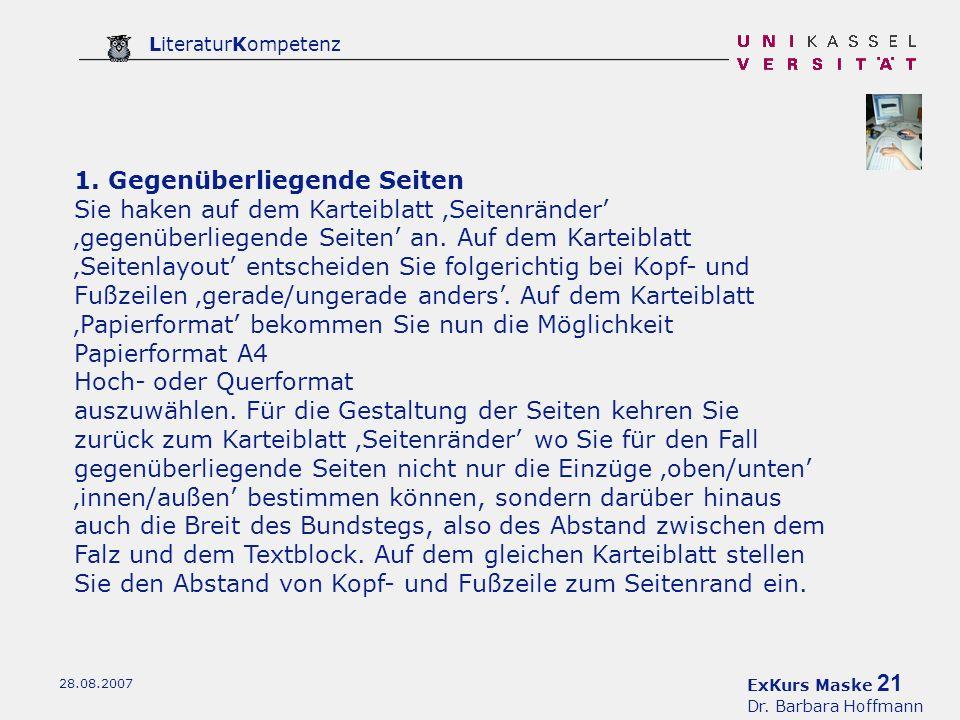 ExKurs Maske 21 Dr. Barbara Hoffmann LiteraturKompetenz 28.08.2007 1.
