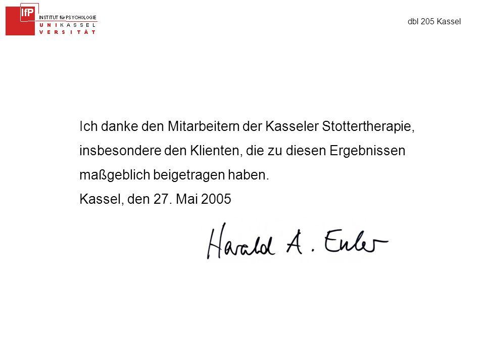 dbl 205 Kassel Ich danke den Mitarbeitern der Kasseler Stottertherapie, insbesondere den Klienten, die zu diesen Ergebnissen maßgeblich beigetragen haben.