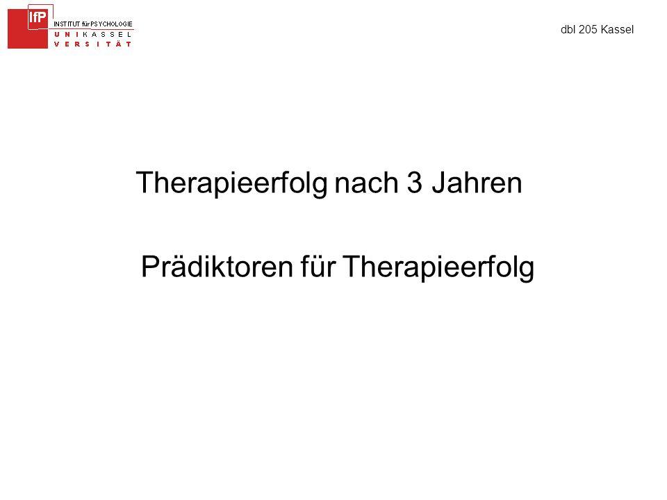 dbl 205 Kassel Therapieerfolg nach 3 Jahren Prädiktoren für Therapieerfolg