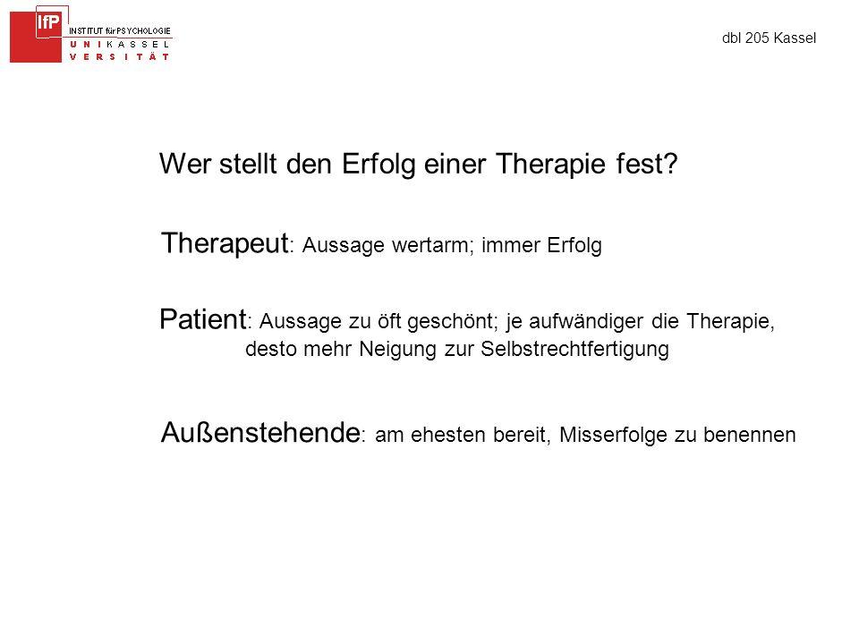 dbl 205 Kassel Wer stellt den Erfolg einer Therapie fest.