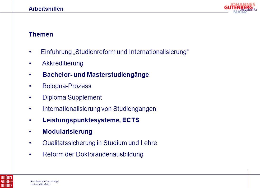 © Johannes Gutenberg- Universität Mainz Einführung Studienreform und Internationalisierung Akkreditierung Bachelor- und Masterstudiengänge Bologna-Pro