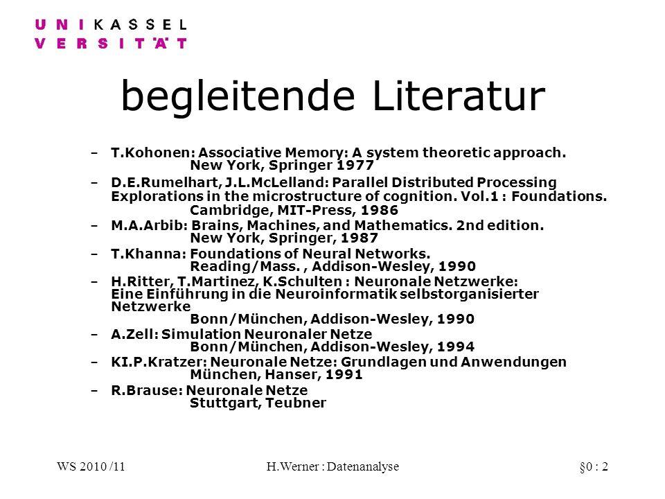 WS 2010 /11H.Werner : Datenanalyse§0 : 13 Klassifizierende Modelle Wenn das Verhalten von Ausgabeparameteren nicht funktional ist (d.h.