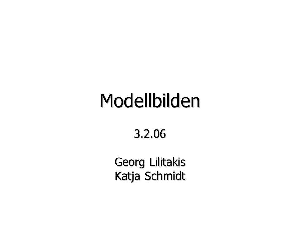 Modellbilden 3.2.06 Georg Lilitakis Katja Schmidt