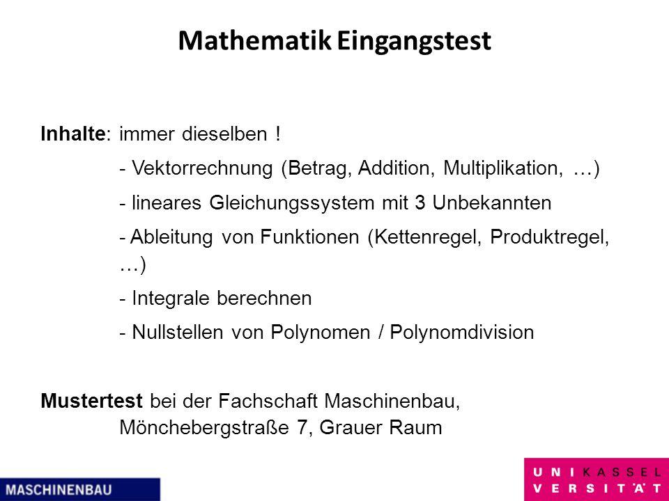 Mathematik Eingangstest Inhalte:immer dieselben ! - Vektorrechnung (Betrag, Addition, Multiplikation, …) - lineares Gleichungssystem mit 3 Unbekannten