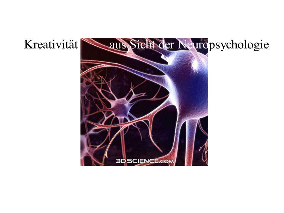 aus Sicht der NeuropsychologieKreativität