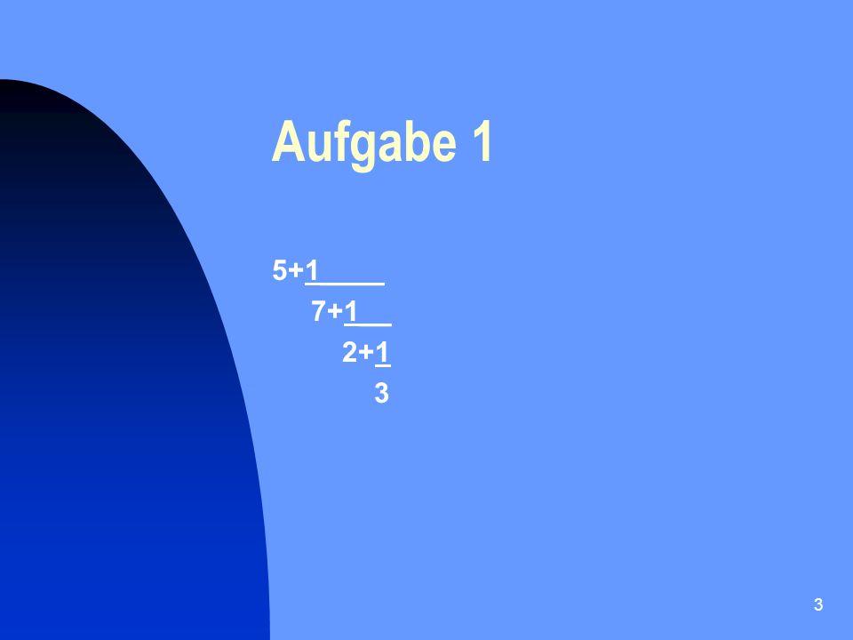 4 Aufgabe 2 [3,1,2,1,2] = .[0,5,6] = . ___________ [0,3,1,1] = .